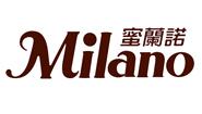 Milano蜜蘭諾